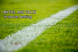 Myths and facts in soccer betting