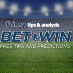 Friday Free H2H betting tips & analysis